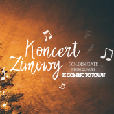 Golden Gate is coming to town – Koncert Zimowy